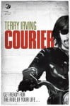 """Terry Irving's """"Courier"""""""