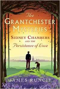 May 23 2017 Runcie Sidney Chambers and the Persistence of Love