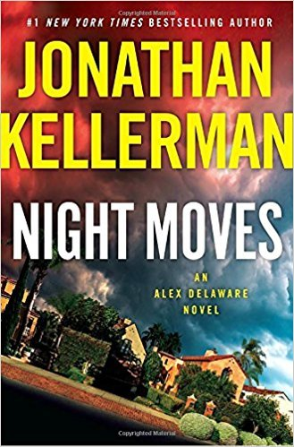 20180213CoverNightMovesJonathanKellerman